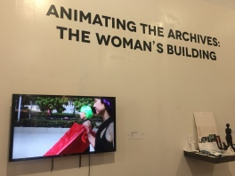 Animating the Archives: The Woman's Building. Avenue 50 Studios, Highland Park. Photo Credit Shana Nys Dambrot.