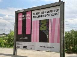 Berlin Biennale billboard promotion. Photo credit: Lara Salmon.